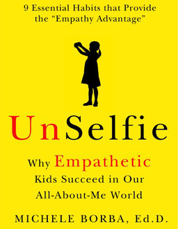 Dr. Michele Borba: Raising Empathetic Kids in the Age of the Selfie